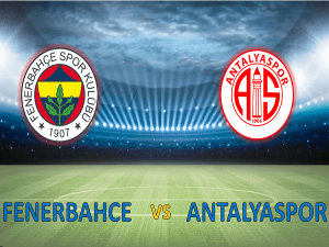 Nhận định Antalyaspor vs Fenerbahce