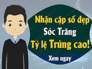 Thống kê lô VIP ngày 26/06 tỉnh Sóc Trăng xác suất trúng rất cao
