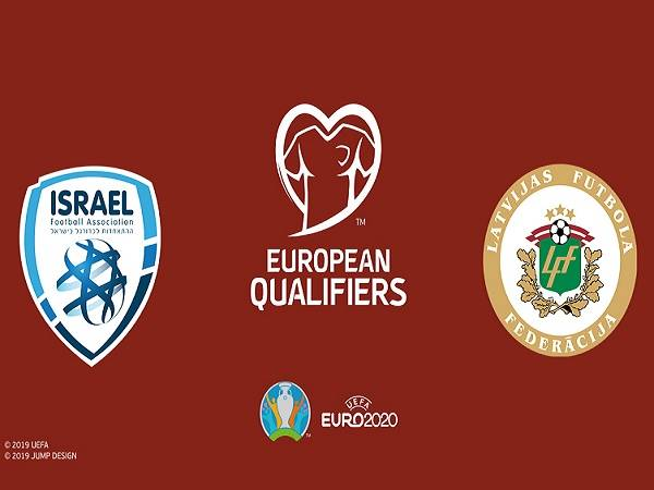 Soi kèo Israel vs Latvia 1h45, 16/10 (Vòng loại Euro 2020)