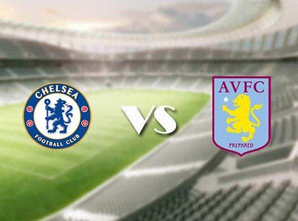 Nhận định Chelsea vs Aston Villa – 00h30 29/12, Ngoại Hạng Anh