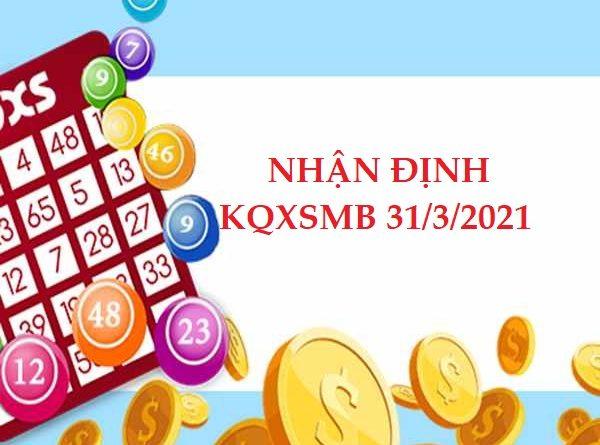 Nhận định VIP KQXSMB 31/3/2021