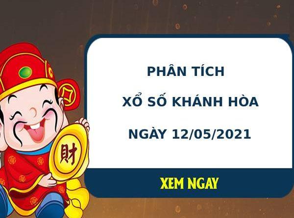 Phân tích kết quả XS Khánh Hòa ngày 12/05/2021