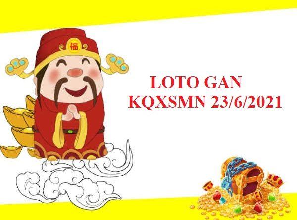 Loto gan SXMN ngày 23/6/2021