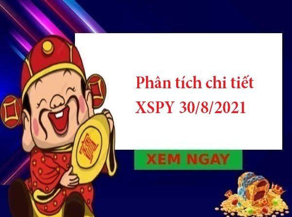 Phân tích chi tiết XSPY 30/8/2021