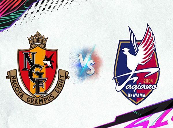 Nhận định tỷ lệ Nagoya Grampus vs Fagiano Okayama, 16h00 ngày 2/8