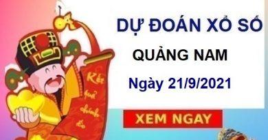 Dự đoán XSQNM ngày 21/9/2021 chốt KQ Quảng Nam thứ 3