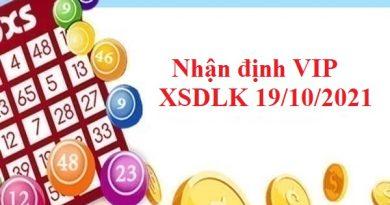 Nhận định VIP XSDLK 19/10/2021