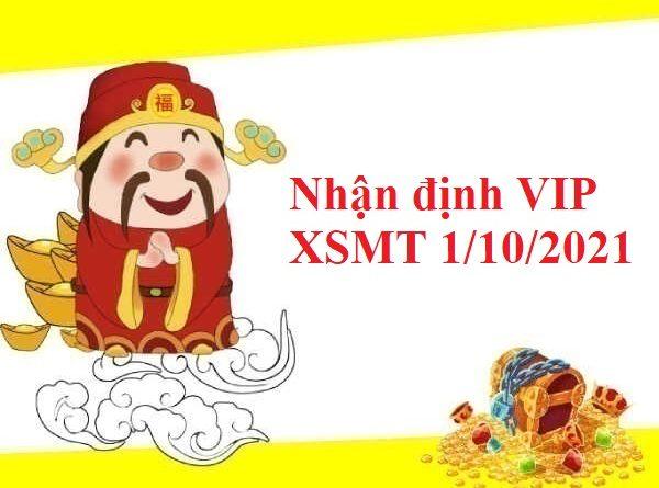 Nhận định VIP KQXSMT 1/10/2021